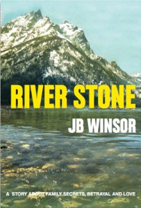 Cover of the novel River Stone by JB Winsor