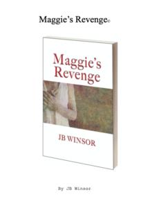 Maggie's Revenge JB Winsor